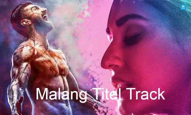 Malang Lyrics Ved Sharma Titel Track Latest Lyrics Latest Lyrics