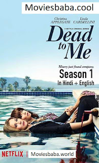 Dead To Me season 1 Netflix Dual Audio Hindi Full Web Series WEB-HD 720p