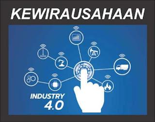 kewirausahaan di erea revolusi industri 4.0