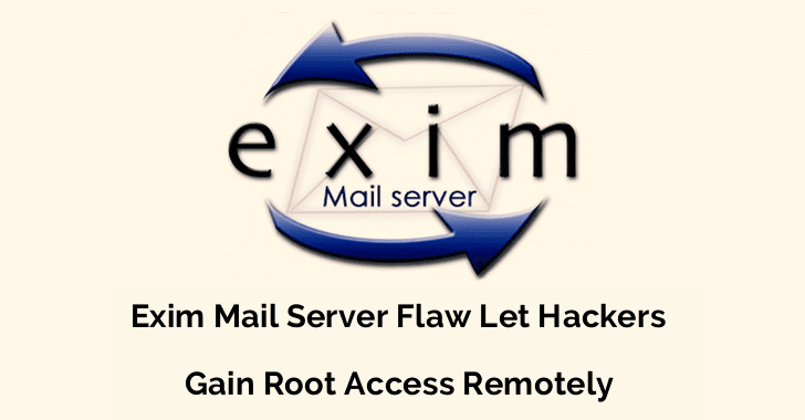 Vulnerability in Exim Mail Server Let Hackers Gain Root Access Remotely From 5 Million Email Servers  - exim 2Bemail 2Bserver - Exim Mail Server Vulnerability Let Hackers Gain Root Access Remotely