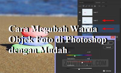 Cara Megubah Warna Objek Foto di Photoshop