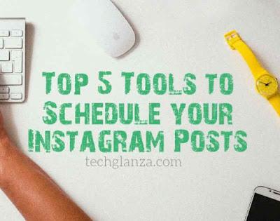 Top 5 Tools to Schedule Your Instagram Posts in 2020