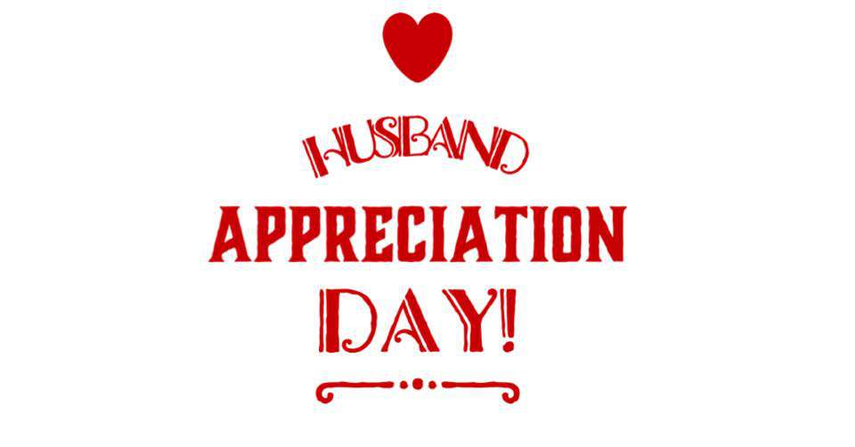 Husband Appreciation Day Wishes Sweet Images