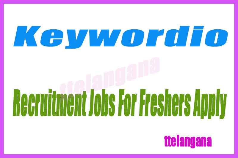 Keywordio Recruitment Jobs For Freshers Apply