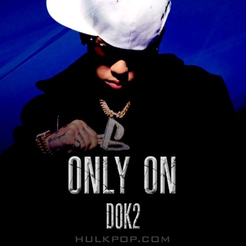 DOK2 – Only On – Single