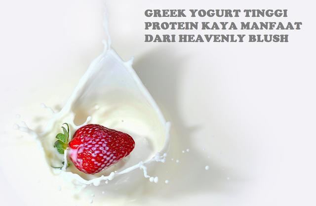 GREEK YOGURT TINGGI PROTEIN Bermanfaat Dari Heavenly Blush