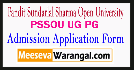 PSSOU Bilaspur Ug Pg Admission Application Form 2018