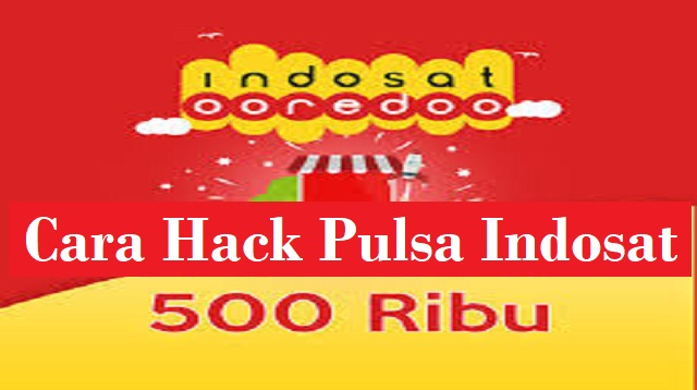 Cara Hack Pulsa Indosat