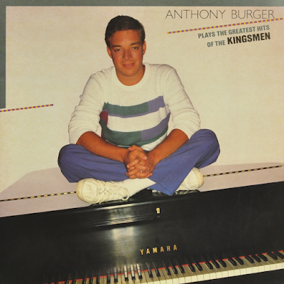 Anthony Burger-Plays The Greatest Hits Of The Kingsmen-