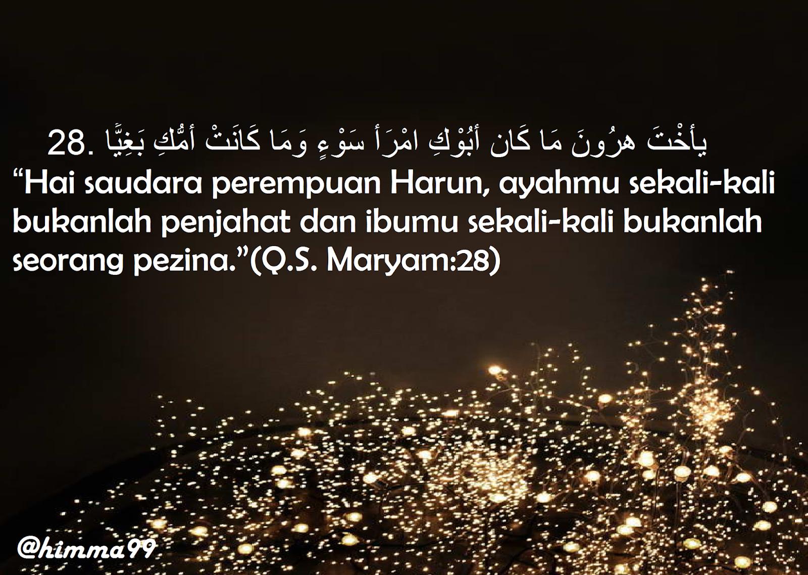 Melangkah Menjadi Lebih Baik Tafsir Quran Surat Maryam Ayat 28