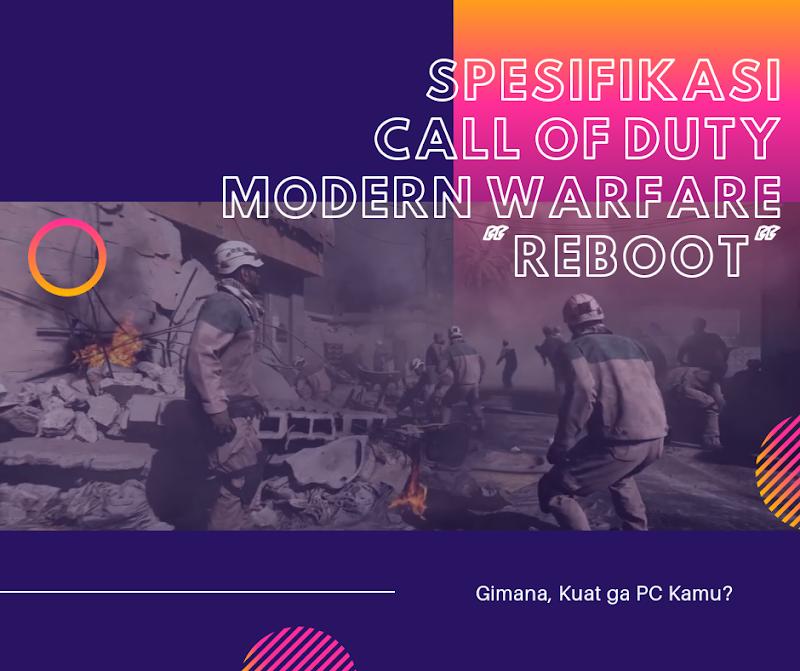 Ini Spesifikasi PC untuk Main Call of Duty: Modern Warfare 'Reborn'