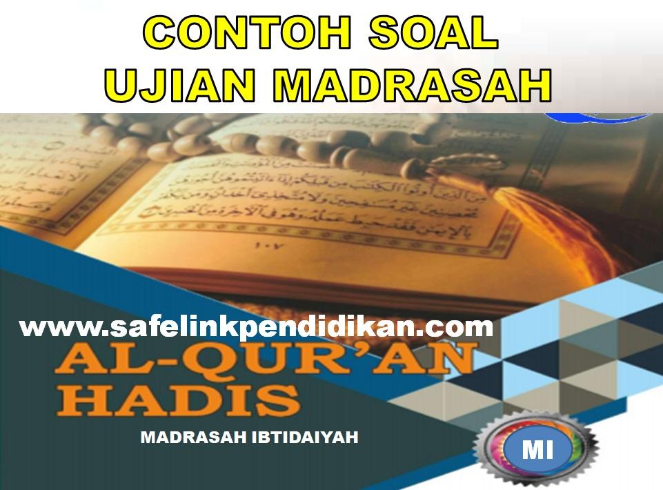 Soal UM Al-Qur'an Hadis MI
