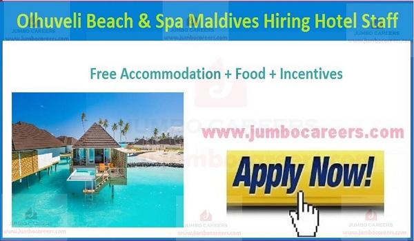 Olhuveli Beach & Spa Maldives Latest Job Vacancies for all Departments