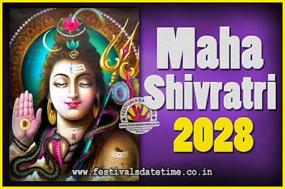 2028 Maha Shivaratri Puja Date & TIme, 2028 Maha Shivaratri Pooja Calendar