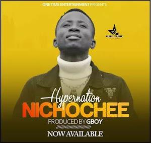 Download Audio | Hyper Nation - Nichochee