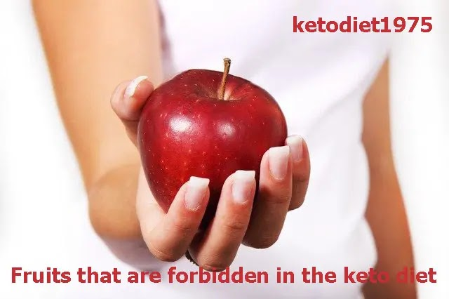 Fruits that are forbidden in the keto diet