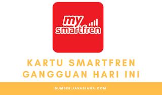 Kartu Smartfren Gangguan Hari Ini