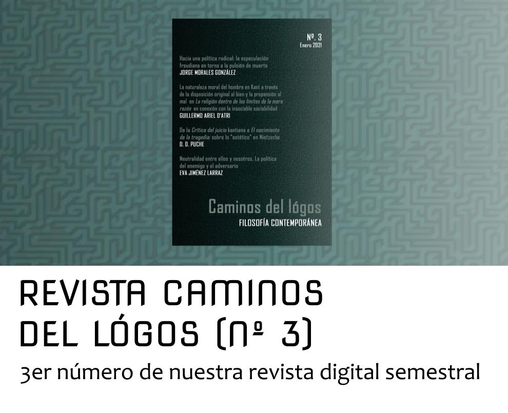 Revista Caminos del lógos, Nº3 | Caminos del lógos. Filosofía y crítica de la cultura.