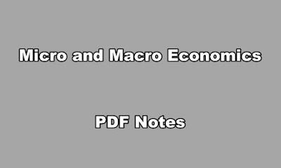 Micro and Macro Economics PDF Notes