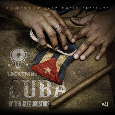 THE JAZZ JOUSTERS - LOCATIONS: CUBA Cover