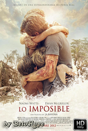 Lo Imposible [1080p] [Latino-Ingles] [MEGA]