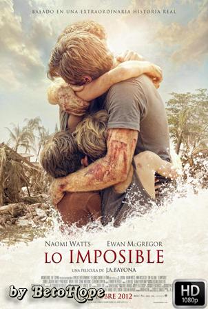 Lo Imposible [1080p] [Latino-Ingles] [MEGA]