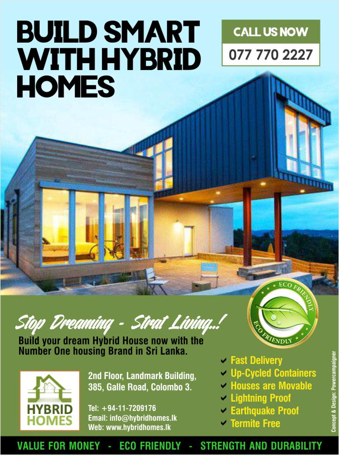 Build your dream Hybrid House now with the  Number One housing Brand in Sri Lanka.