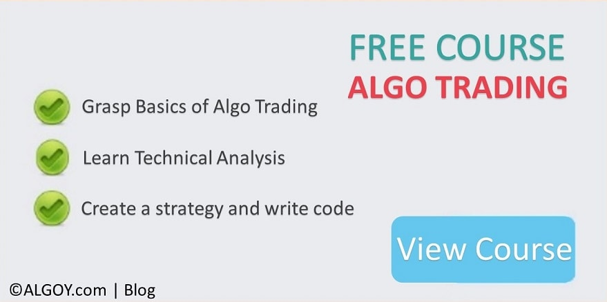Image - FREE ALGORITHMIC TRADING COURSE - Learn at ALGOY.com - INDIA