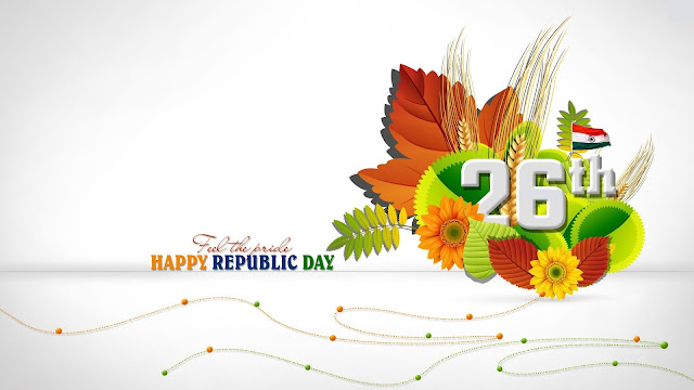 {#100+ Top & Best } Wishes, Quotes & Message Collections Of 26 January Republic Day 2017