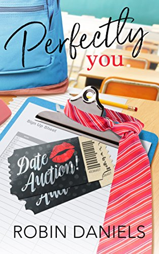Perfectly You (The Perfect Series Book 2) by Robin Daniels