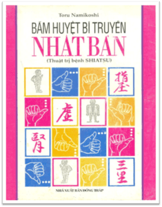 Bấm huyệt bí truyền Nhật Bản - Toru Namikoshi