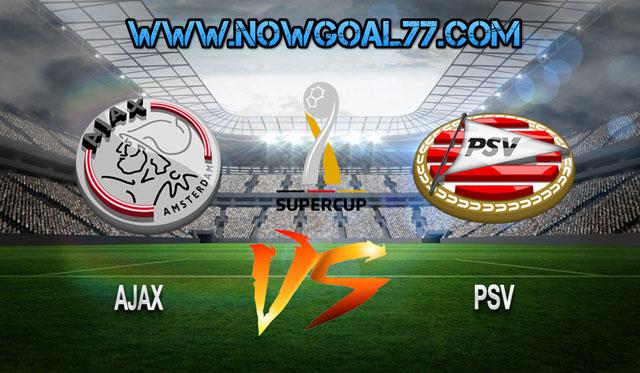 Prediksi Ajax VS PSV 27 Juli 2019