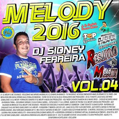CD NA PRESSÃO COM DJ SIDNEY FERREIRA VOL.04 / ATUALIZADO / 31/03/2016