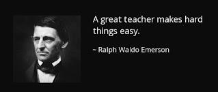 El educador es el hombre que hace que las cosas difíciles parezcan fáciles - Ralph Waldo Emerson