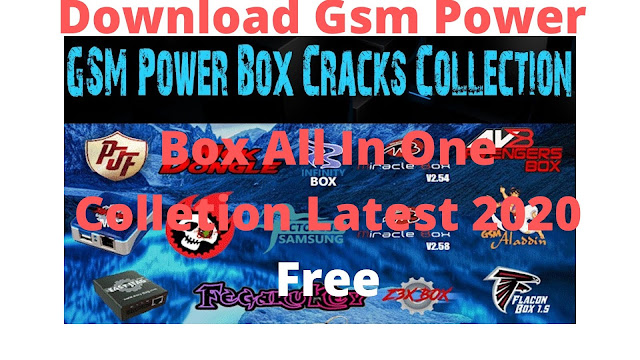 Download Gsm Power Box All In One Collection Latest 2020 Free
