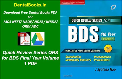 Quick Review Series QRS for BDS Final Year Volume 1 PDF