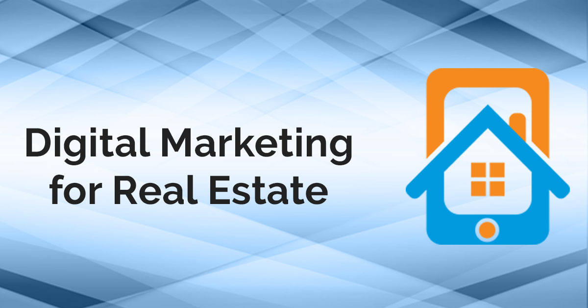 Important transition of the Real Estate Industry- Digital Marketing