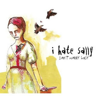 i hate sally don't worry lady 2006