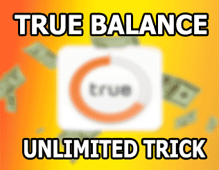 True Balance unlimited trick