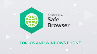 Kaspersky Safe Browser For Smartphone 2018 Review and Download