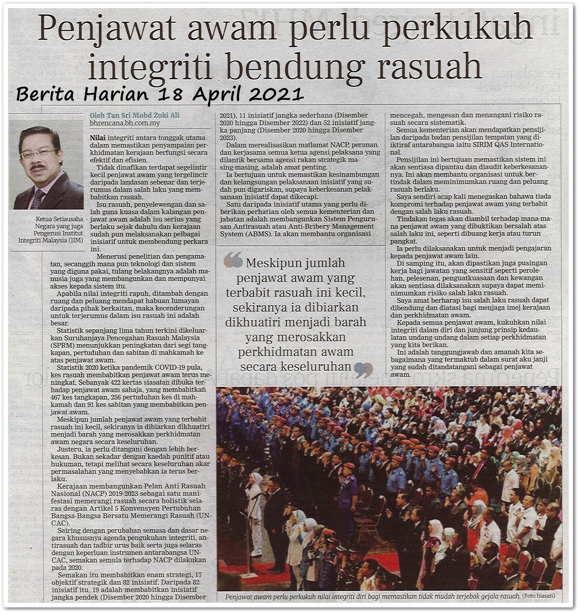 Penjawat awam perlu perkukuh integriti bendung rasuah - Keratan akhbar Berita Harian 18 April 2021