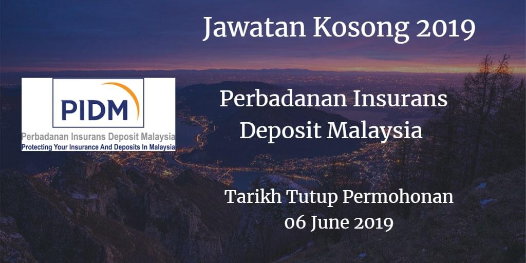 Jawatan Kosong PIDM 06 June 2019