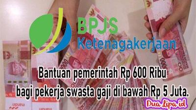 Cara cek nama penerima bantuan BPJS ketenagakerjaan Rp 600 Ribu dari pemerinta