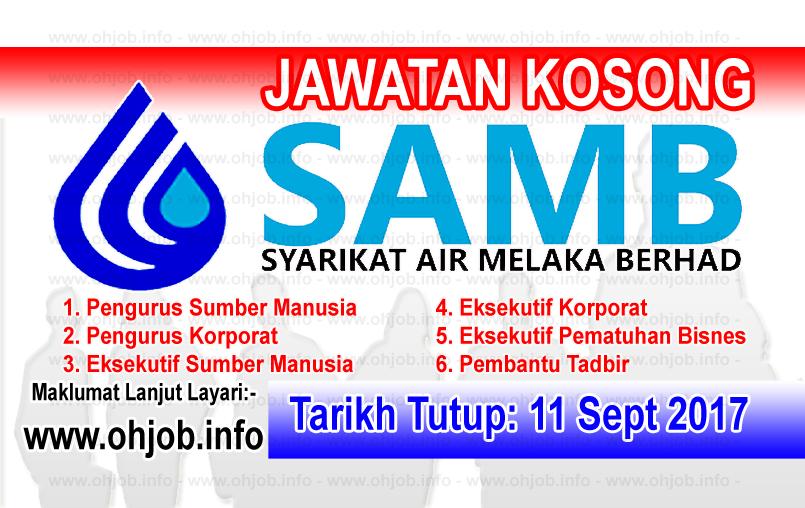 Jawatan Kerja Kosong SAMB - Syarikat Air Melaka Berhad logo www.ohjob.info september 2017