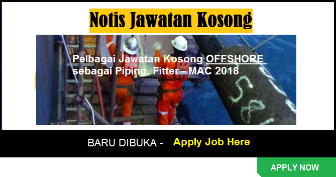 jawatan kosong offshore, jawatan kosong swasta, jawatan kosong malaysia
