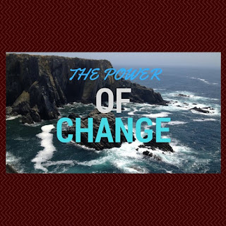 The Power of Change To Make Your Fortune