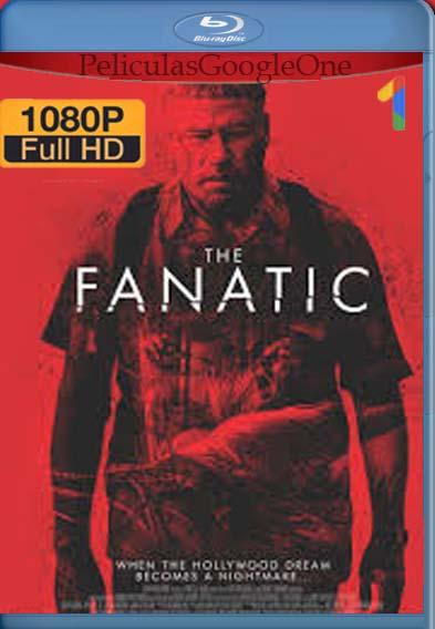 El Fanático (2019) [1080p BRrip] [Latino-Inglés] [LaPipiotaHD]