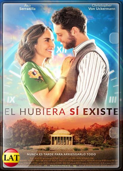 El Hubiera Sí Existe (2019) WEB-DL 720P LATINO