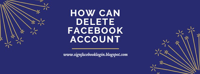 How Can Delete Facebook Account