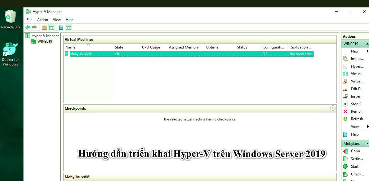Hướng dẫn triển khai Hyper-V trên Windows Server 2019 .